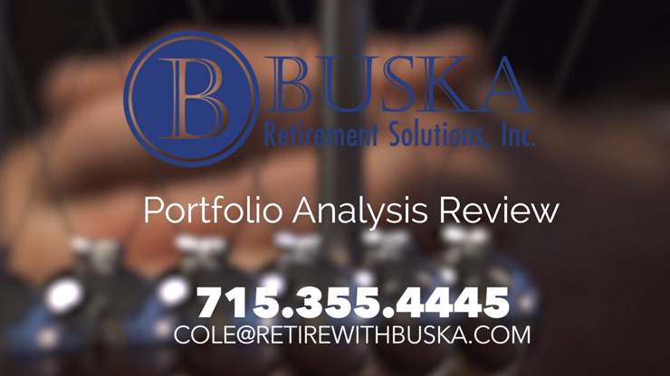 Wausau WI Buska Retirement Solutions Portfolio Analysis Review